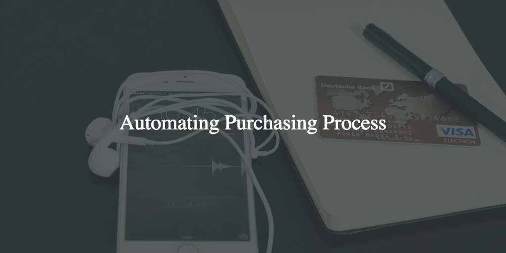 Automating purchasing process