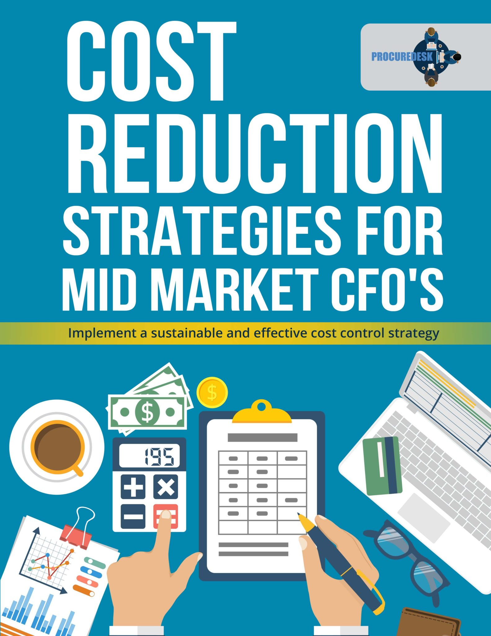 Cost reduction mid market