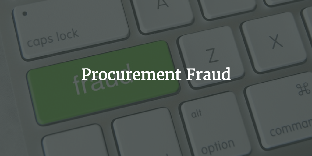 Procurement Fraud Definition and Prevention