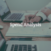 Spend Analysis - The complete guide