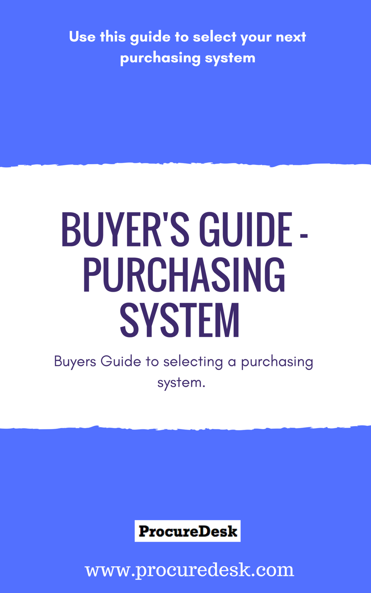 Buyers Guide for selecting a purchasing system