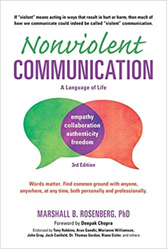 Nonviolent Communication- A Language of Life by Marshall Rosenberg