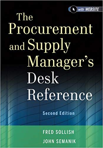 The Procurement and Supply Managers Desk Reference