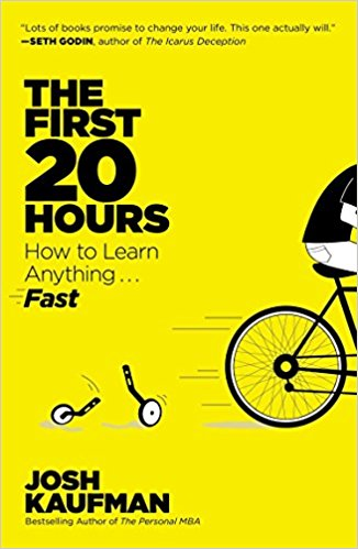 The first 20 hours by Josh Kaufman