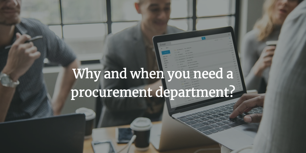 why_you_need_procurement_department