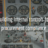 Internal controls for procurement compliance