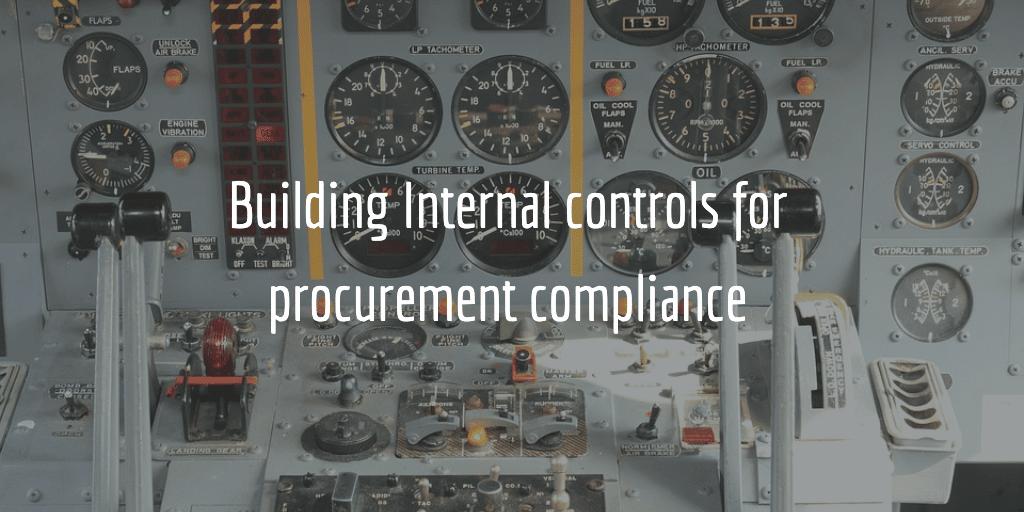 Internal controls for procurement compliance