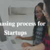 purchasing process at Startups