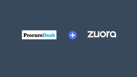 ProcureDesk and Zuora