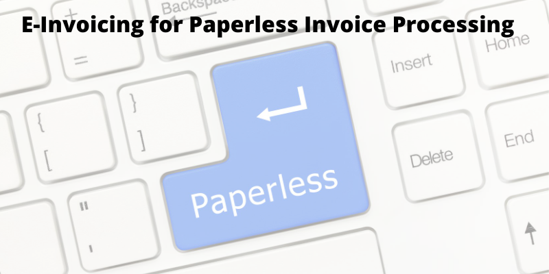 Paperless invoice processing - a complete guide